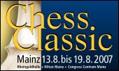 Chess Classic Mainz - 13.-19.08.2007